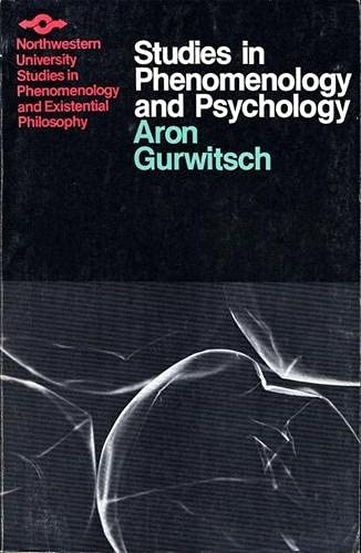 Studies in Phenomenology and Psychology (Studies in Phenomenology and Existential Philosophy): ...