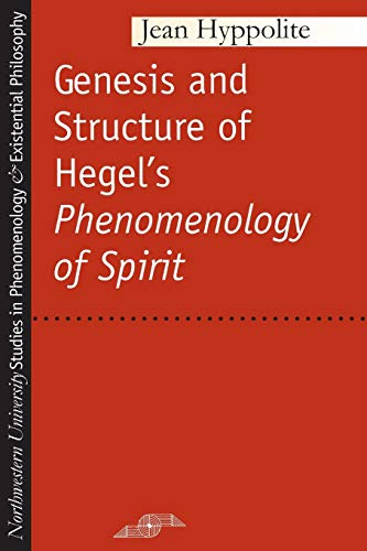 """Genesis and Structure of Hegel's """"Phenomenology of Spirit"""" (Paperback)"""": Jean ..."""