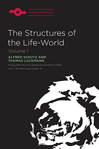 9780810106222: The Structures of the Life World V. 1: Vol 1 (Studies in Phenomenology and Existential Philosophy)