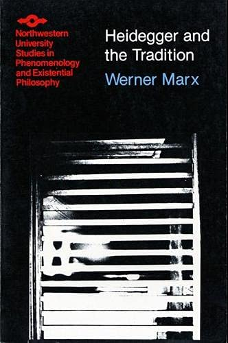 9780810106567: Heidegger and the Tradition (Studies in Phenomenology and Existential Philosophy)