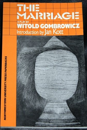 The Marriage: Witold Gombrowicz, (Translator)