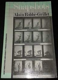 Snapshots: Robbe-Grillet, Alain