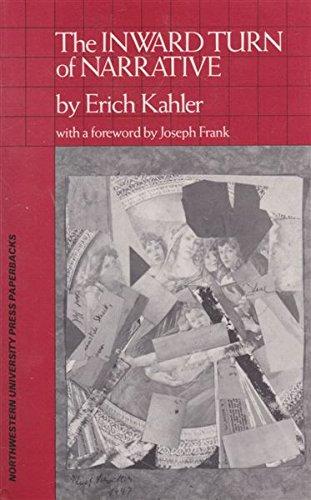The Inward Turn of Narrative: Kahler, Erich