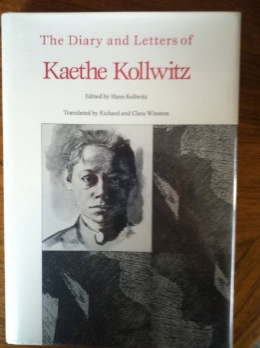 9780810107601: The Diary and Letters of Kaethe Kollwitz
