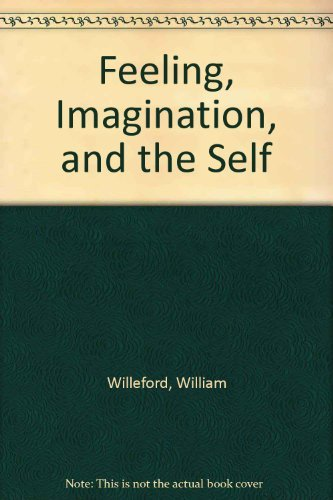 9780810107632: Feeling Imagination & Self