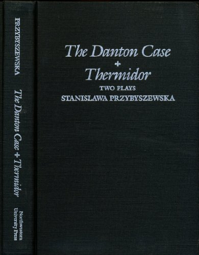 9780810108059: Danton Case and Thermidor: Two Plays