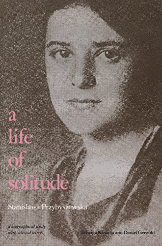 9780810108080: A Life of Solitude: Stanis Awa Przybyszewska : a Biographical Study with Selected Letters