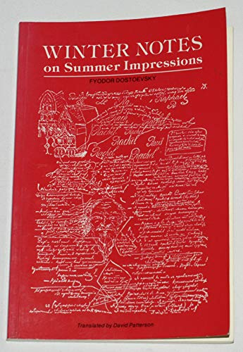 Winter Notes on Summer Impressions: DOSTOEVSKY, Fyodor with