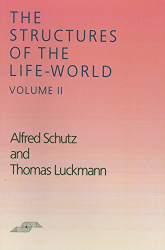 9780810108332: The Structure of the Life World: Vol 2 (Structures of the Life-World)