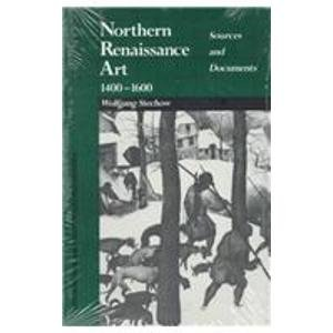 9780810108493: Northern Renaissance Art 1400-1600: Sources and Documents