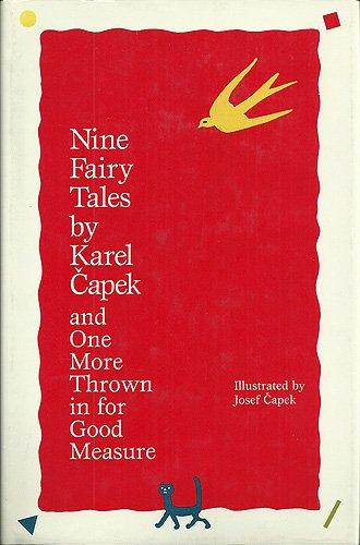 Nine Fairy Tales By Karel Capek And: Karel Capek; One