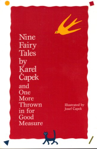 Nine Fairy Tales : And One More: Karel Capek
