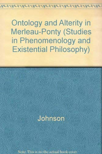 9780810108721: Ontology and Alterity in Merleau-Ponty (Studies in Phenomenology and Existential Philosophy)