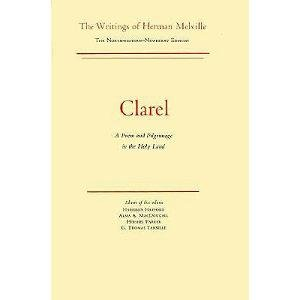 9780810109063: Clarel: Volume Twelve, Scholarly Edition: A Poem and Pilgrimage in the Holy Land (Writings of Herman Melville. Northwestern Newberry Edition)
