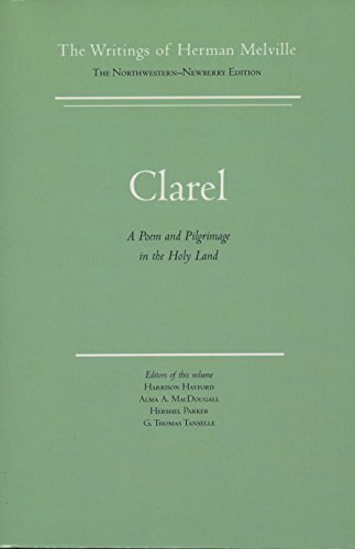 9780810109070: Clarel : A Poem and Pilgrimage in the Holy Land (The Writings of Herman Melville, Vol. 12)