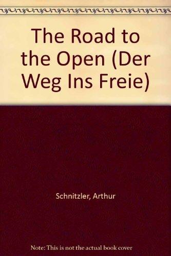 9780810109216: The Road to the Open (Der Weg Ins Freie)