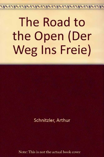 The Road to the Open: Arthur Schnitzler; Horace