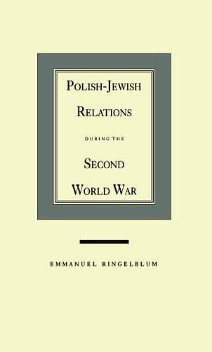 9780810109636: Polish-Jewish Relations During the Second World War