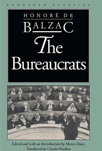 The Bureaucrats (European Classics): Balzac, Honore De