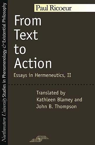 9780810109926: From Text to Action (Studies in Phenomenology and Existential Philosophy) (Vol 2)