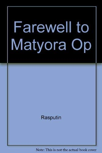 9780810109971: Farewell to Matyora