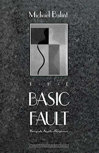 9780810110250: The Basic Fault: Therapeutic Aspects of Regression