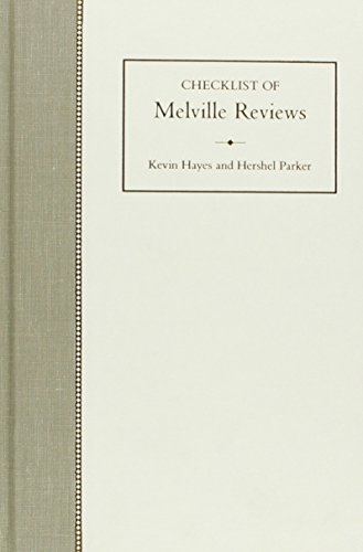 Checklist of the Melville Reviews.: Hayes, Kevin J.; Parker, Hershel