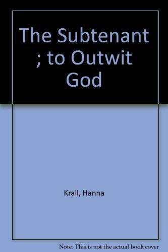 9780810110502: The Subtenant ; to Outwit God