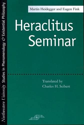 9780810110670: Heraclitus Seminar (Studies in Phenomenology and Existential Philosophy)