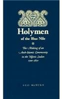 9780810110694: Holymen of the Blue Nile: The Making of an Arab-Islamic Community in the Nilotic Sudan, 1500-1850 (Islam and Society in Africa)