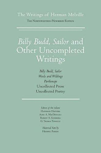 9780810111134: Billy Budd, Sailor and Other Uncompleted Writings: The Writings of Herman Melville, Volume 13