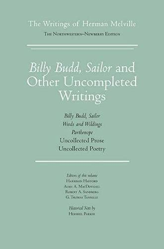 9780810111141: Billy Budd, Sailor and Other Uncompleted Writings: The Writings of Herman Melville, Volume 13