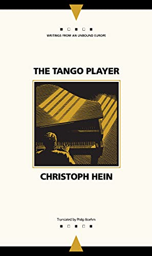 9780810111165: The Tango Player (Writings from an Unbound Europe)
