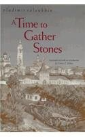 9780810111271: A Time to Gather Stones