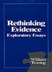 Rethinking Evidence: Exploratory Essays (081011142X) by William Twining
