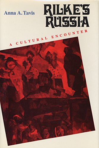 9780810111523: Rilke's Russia: A Cultural Encounter (Studies in Russian Literature and Theory)