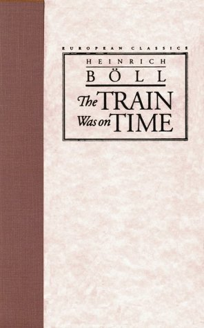 9780810111561: The Train Was on Time (European Classics)