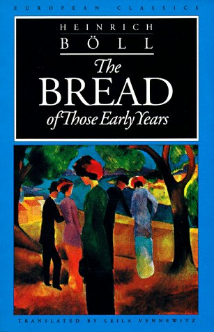 9780810111639: The Bread of Those Early Years (European Classics)
