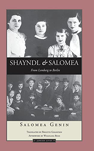 9780810111684: Shayndl and Salomea: From Lemberg to Berlin (Jewish Lives)