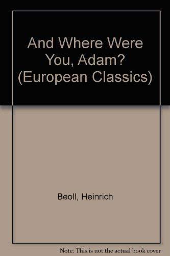 9780810111790: And Where Were You, Adam (European Classics)