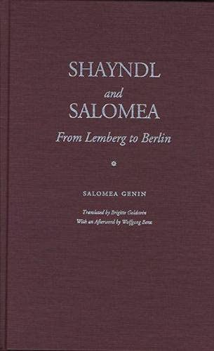 9780810111837: Shayndl and Salomea: From Lemberg to Berlin (Jewish Lives)