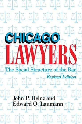 9780810111899: Chicago Lawyers, Revised Edition: The Social Structure of the Bar