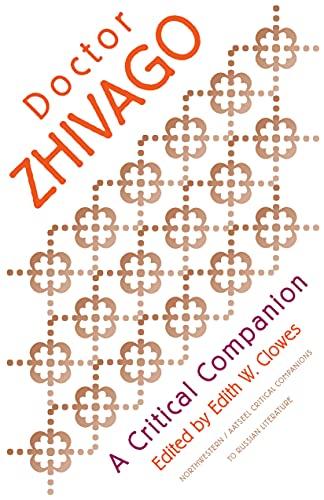 Doctor Zhivago: A Critical Companion: Edith W. Clowes