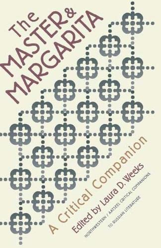 Master and Margarita: A Critical Companion (Northwestern/Aatseel