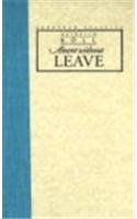 9780810112315: Absent without Leave (European Classics)