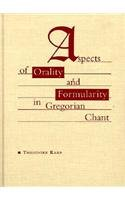 9780810112384: Aspects of Orality and Formularity in Gregorian Chant