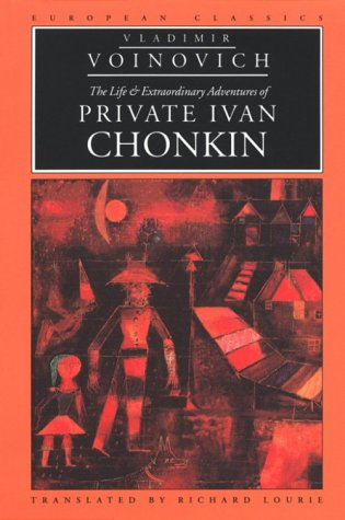 9780810112438: The Life and Extraordinary Adventures of Private Ivan Chonkin (European Classics)