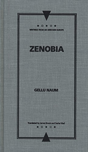 """ZENOBIA [""""Writings from an Unbound Europe"""" series] (Mint First Edition): Gellu Naum (..."""