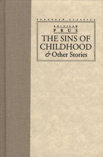 9780810112742: The Sins of Childhood and Other Stories (European Classics (Northwestern Univ Pr))