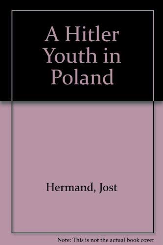 9780810112919: A Hitler Youth in Poland: The Nazis' Program for Evacuating Children During World War II